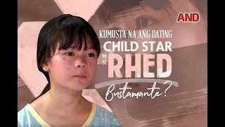 Kumusta na ang dating child star na si Rhed Bustamante?