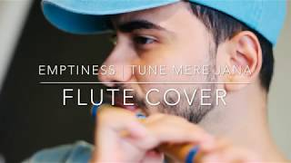 Emptiness | Tune Mere Jana | Flute Cover