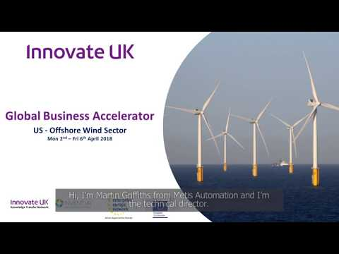 Global Business Accelerator Programme - US Offshore Wind-(Day 1 Metis Automation)