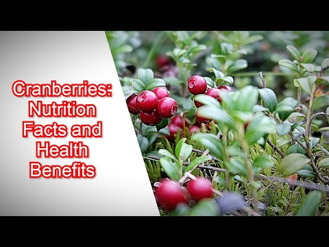 NUTRITION FACTS AND HEALTH BENEFITS / CRANBERRIES