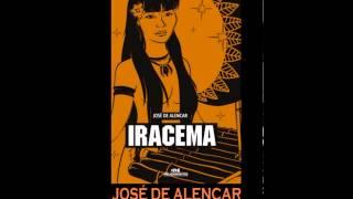 "AUDIOLIVRO: ""Iracema"", do José de Alencar"