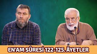 Bizi Dirilten Âyetler: En'am Sûresi 122-124. Âyetlerin Tefsiri