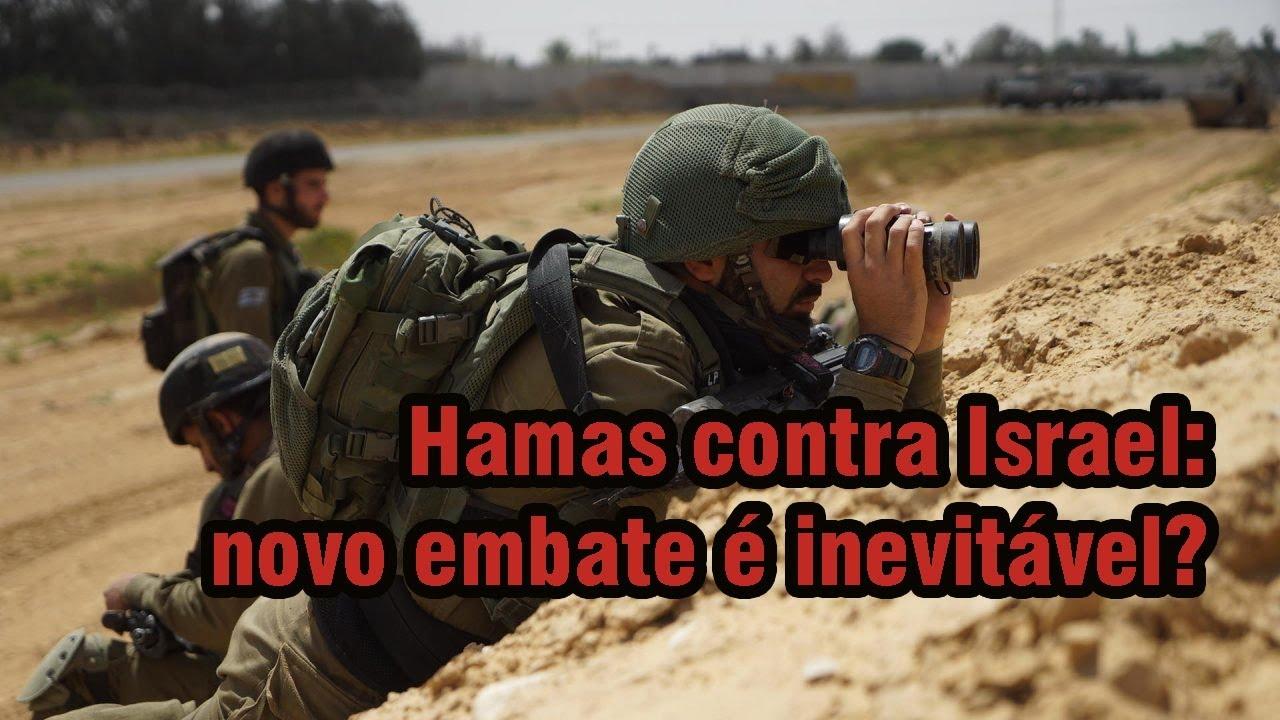 Na hora da boia - Hamas intica Israel que se prepara para dar o troco