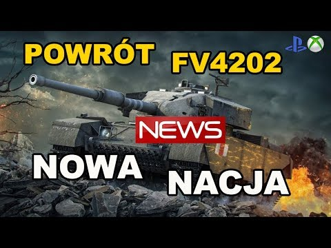 News!! Nowa nacja I powrót FV4202 World of Tanks Xbox One/Ps4 thumbnail