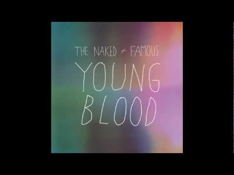 The Naked and Famous - Young Blood (Free mp3)