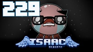The Binding of Isaac: Rebirth - Let's Play - Episode 229 [Driver]