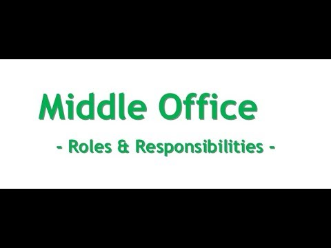 Middle Office functions explained in Capital Markets domain - Video 7