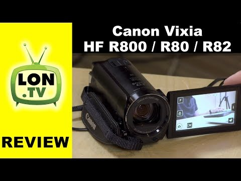 2017 Canon Vixia HF R800 / HF R80 / HF R82 Camcorder Review / Tutorial - More of the same!