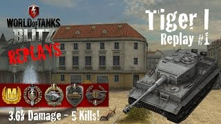World of Tanks Blitz Replays - Tiger I Gameplay #1