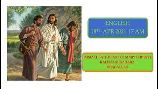 SUNDAY LIVE MASS (18 APRIL 2021) - ENGLISH - 7:00 AM