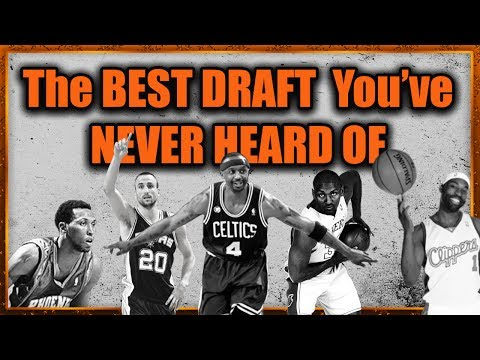 The Most UNDERRATED NBA Draft of All Time