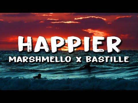 Marshmello - Happier  ft Bastille