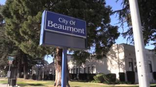 See The City of Beaumont California!