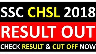 SSC CHSL 2018 2019 RESULT OUT - CHECK SSC CHSL 2019 RESULT & CUT OFF NOW