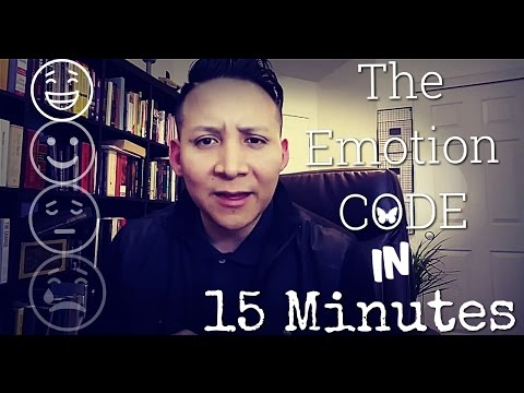 The Emotion Code: Explained In 15 Minutes