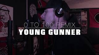 Young Gunner - 0 to 100 (Freestyle)