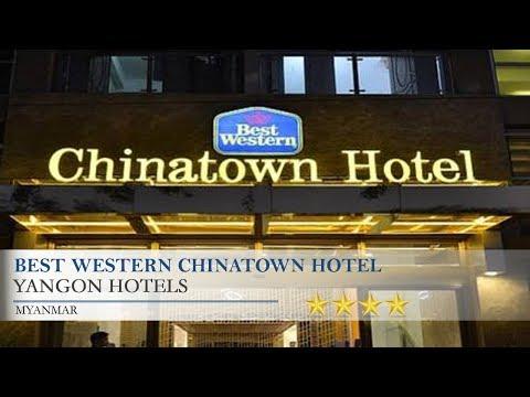 BEST WESTERN Chinatown Hotel - Yangon Hotels, Myanmar