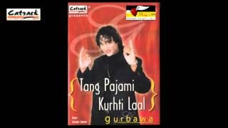 Dil Karda Neane Vangu Arhian | Gurbawa | Tang Pajami Kurhti Laal | Popular Punabi Songs