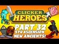 Clicker Heroes Walkthrough: Part 32 - Ascension & New Ancients! - PC Gameplay Playthrough