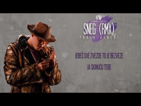 Pablo Kenedi - Sneg Sneg Sneg (Koolade RMX)