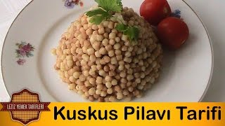 Kuskus Pilavı Tarifi