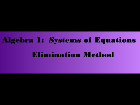 Elimination Method For System of Equations