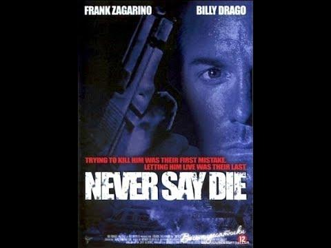 Never Say Die 1994