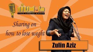 Zulin Aziz //Tips on how to lose weight (IIUM FM)