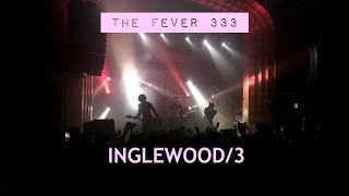 THE FEVER 333 - INGLEWOOD/3 Live from The Regent 4/18/19