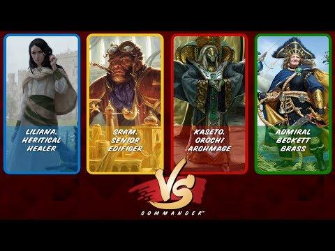 Commander VS S10E9: Liliana vs Sram vs Kaseto vs Admiral Beckett Brass