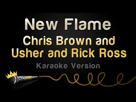 Chris Brown and Usher and Rick Ross  New Flame Karaoke Version