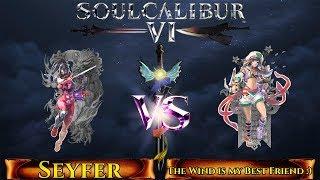 Soul Calibur VI - Online ranked - Seyfer (Taki) VS The Wind is my Best Friend :) (Talim)
