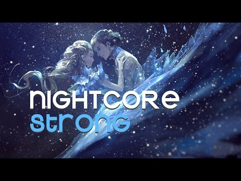 NIGHTCORE | Strong