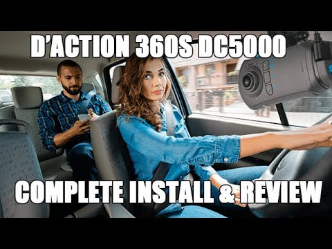 How To Install a Dashcam - The New d'Action 360S DC5000