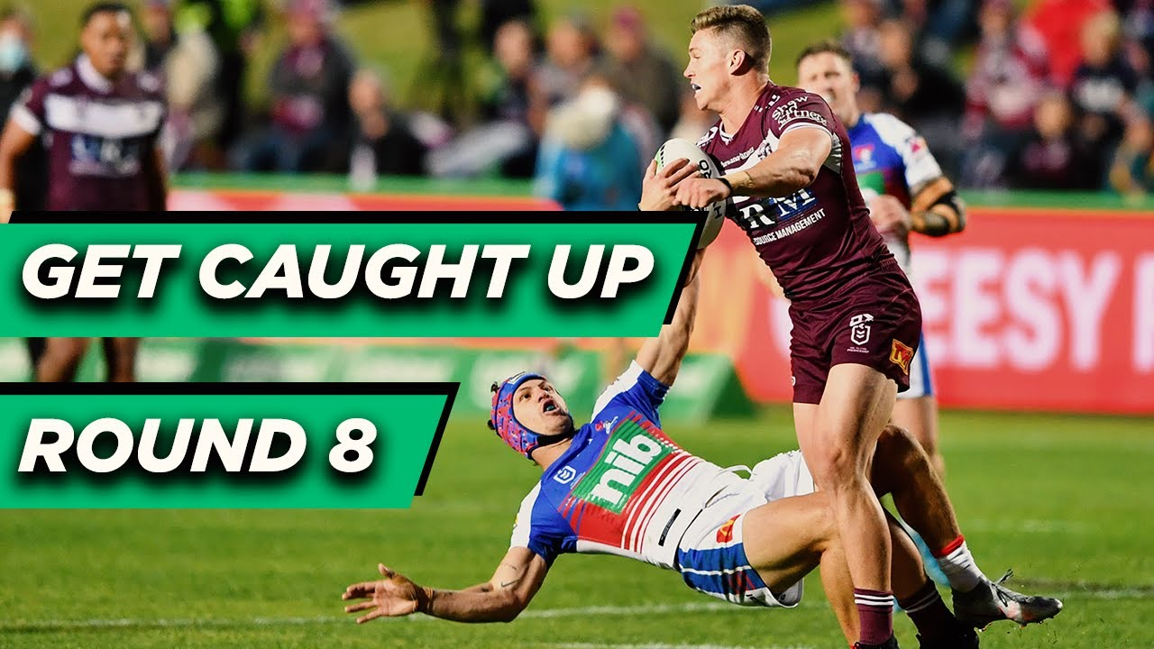 Get Caught Up | Round 8 | NRL Telstra Premiership