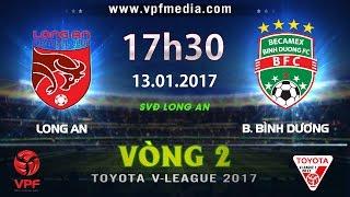 Dong Tam Long An vs Binh Duong full match