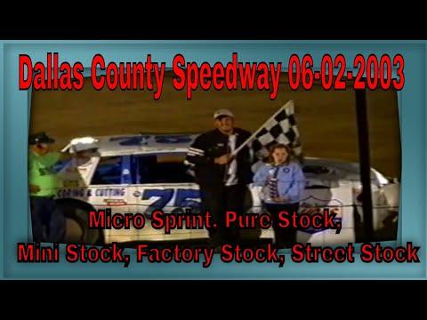 Dallas County Speedway 06-02-2003 Micro Sprint, Pure Stock, Mini Stock, Factory Stock, Street Stock
