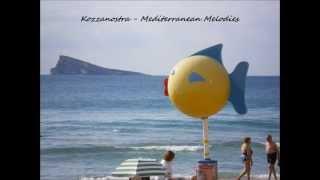 Kozzanostra - Mediterranean Melodies