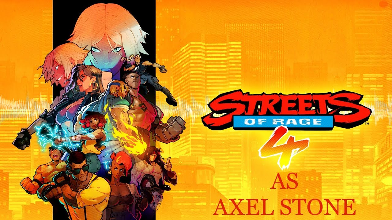 (PS4 PRO) Streets of Rage 4 | Story Mode | Normal | Axel Stone | Chill Stream
