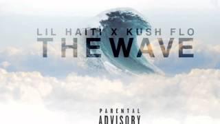 HIT THE WAVE FT KUSH FLO