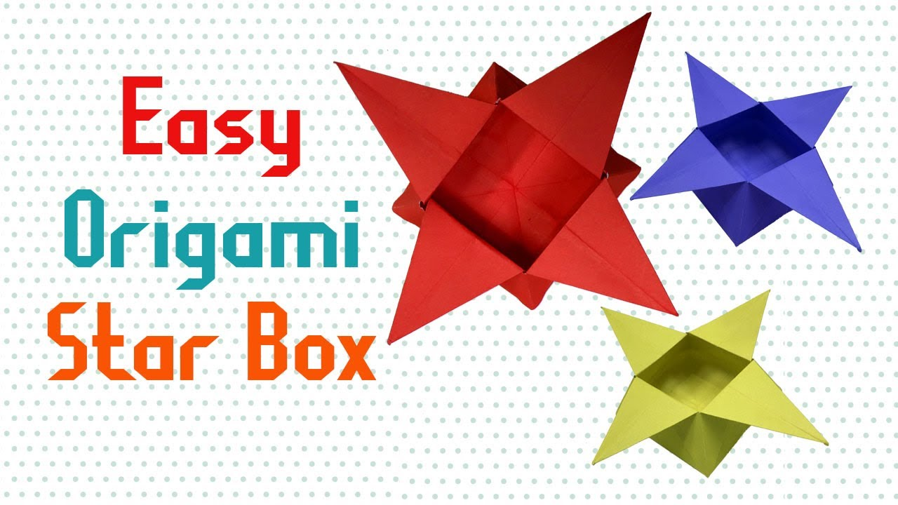 Easy Origami Star Box Instructions Diy How To Make An