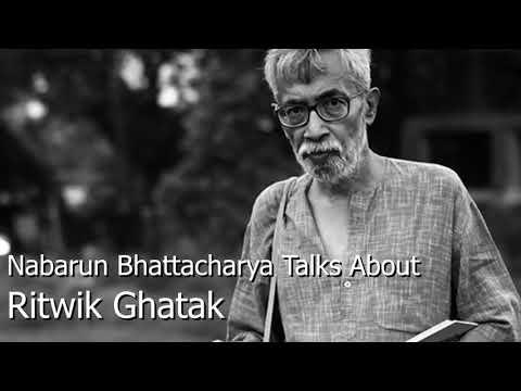 Nabarun Bhattacharya Talks About Ritwik Ghatak