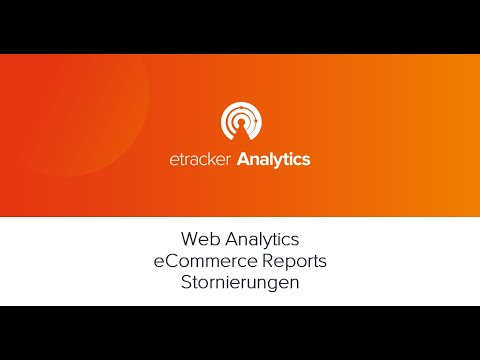 Web Analytics E Commerce Reports Stornierungen