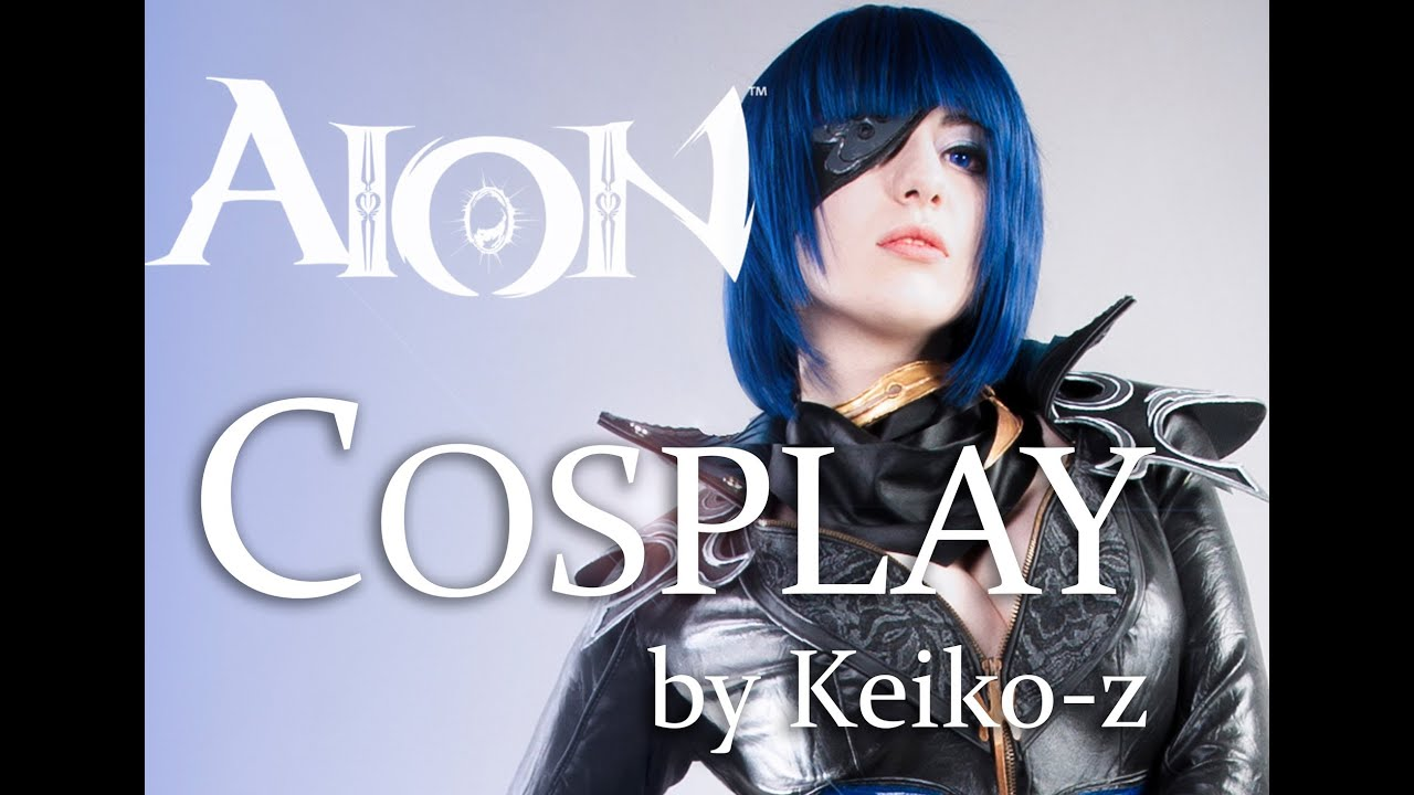 Aion Cosplay aion cosplay music video-keiko-z - youtube