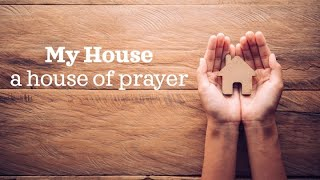 """Jan 31, 2021- My House, A House, A House Of Prayer  """"How Much More?"""""""