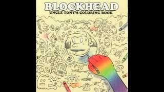 Blockhead - Uncle Tony