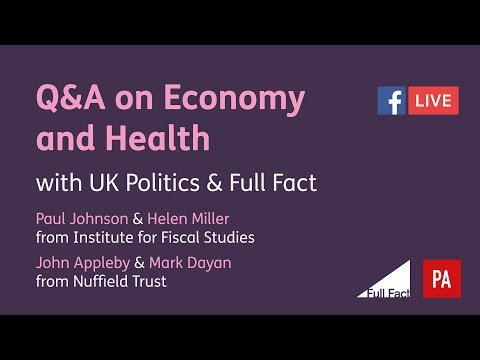 Full Fact and Press Association Live Q&A on the economy and health