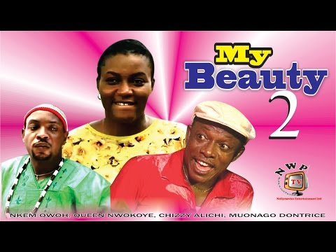 My Beauty 2 - 2015 Latest Nigerian Nollywood Movie