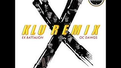 Hayaan Mo Sila Klu Remix 2 0   Ex Battalion & OC Dawgs