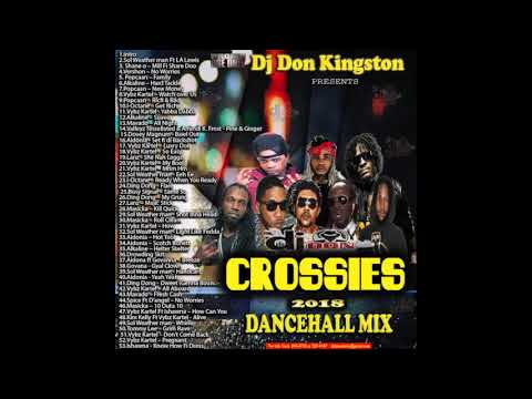 Dj Don Kingston Crossies Dancehall Mix 2018